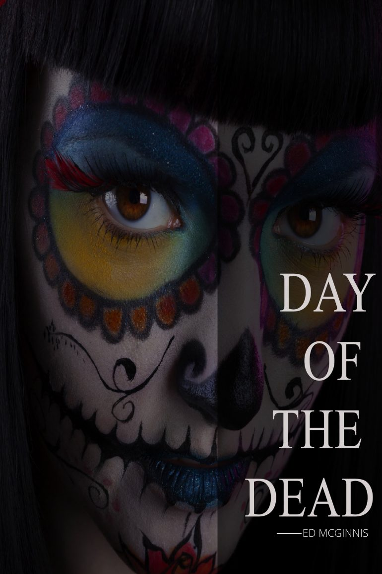 day of the dead ed mcginnis